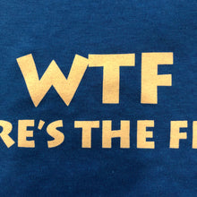 Load image into Gallery viewer, WTF-Where's The Feta?! T-Shirt
