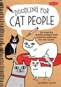 Doodling for cat people cat lovers doodle book