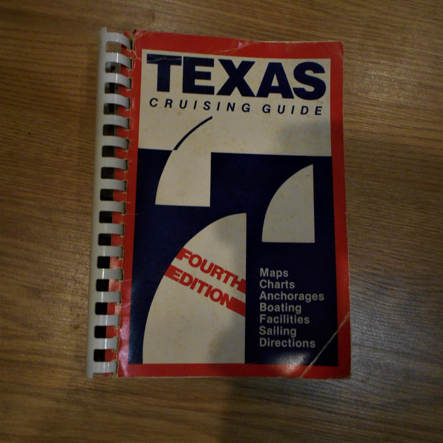 Texas Cruising Guide-Fourth Edition 1983 Vintage Book