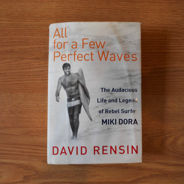 For a Few Perfect Waves Hardcover Book