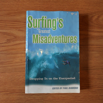 Surfing's Greatest Misadventures Paperback Book