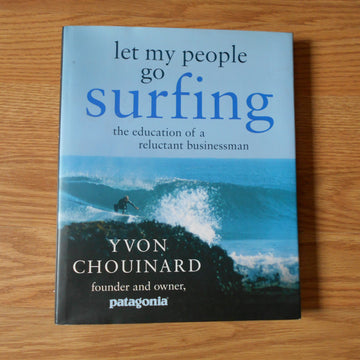 Let My People Go Surfing by Yvon Chouinard Hardcover Book
