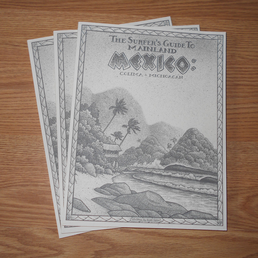 Surfer's Guide to Mainland Mexico Colima and MIchoacab Book