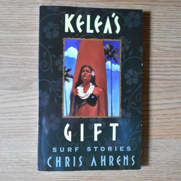 Kelea's Gift by Chris Ahrens Book