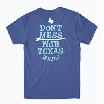 Ten Over Don't Mess with Texas Tee