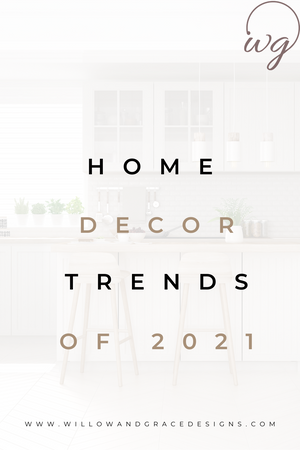 2021 Home Trends That Aren't Going Anywhere