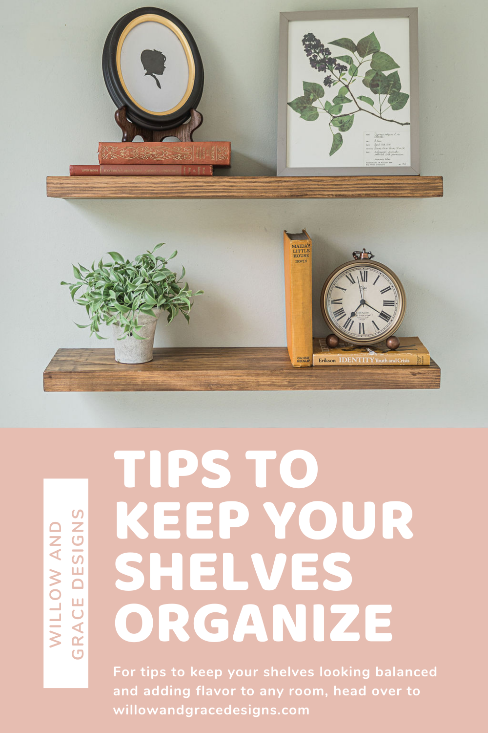Tips To Keep Your Shelves Organized