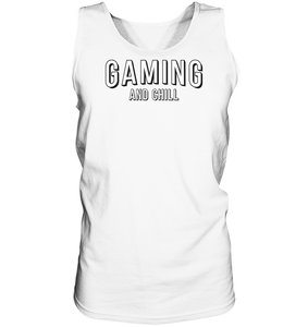 Gaming And Chill - Tank-Top