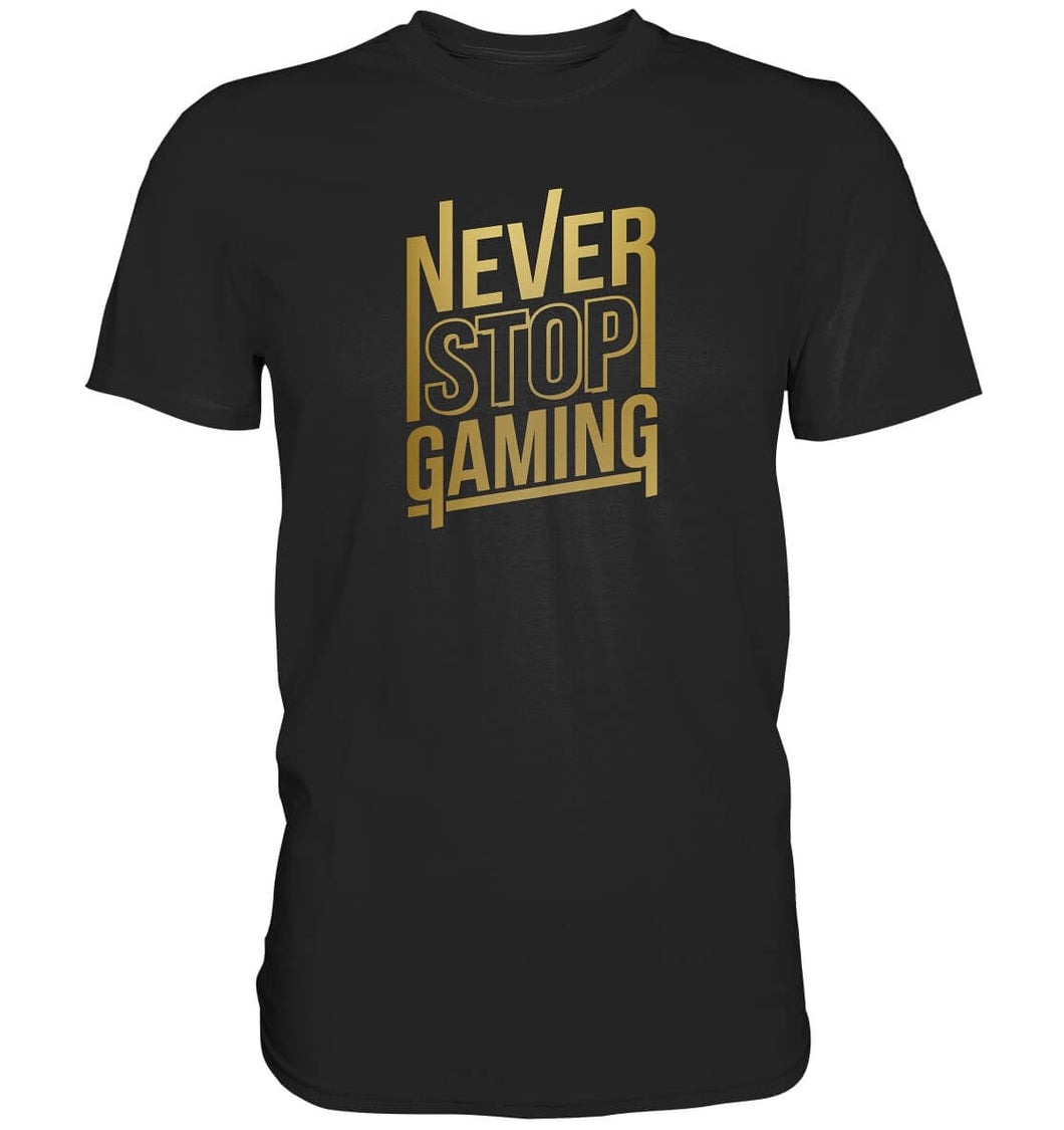 Never Stop Gaming T-Shirt