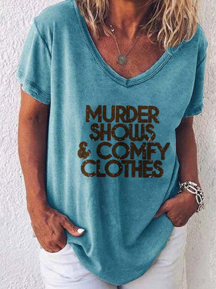 Women's Criminal Minds MURDER SHOWS COMFY CLOTHES Printed T-shirt