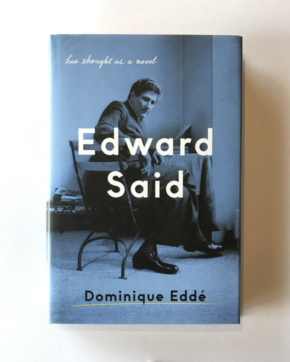 Eddé, Dominique - Edward Said