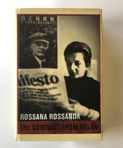 Rossanda, Rossana - The Comrade from Milan