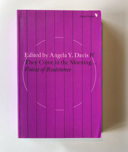 Edited by Davis, Angela Y. - If They Come in the Morning...Voices of Resistance