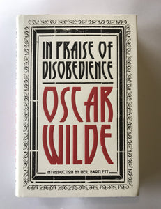 Wilde, Oscar - In Praise of Disobedience