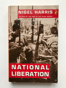 Harris, Nigel -National Liberation