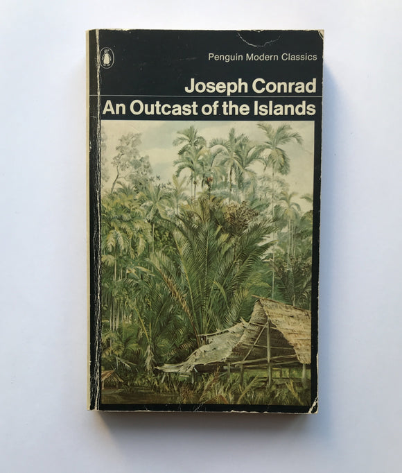 Conrad, Joseph - An Outcast of the Islands
