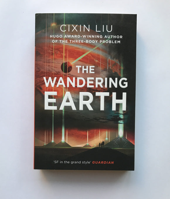 Liu, Cixin - The Wandering Earth