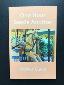 Burke, Andrew -On Hour Seeds Another