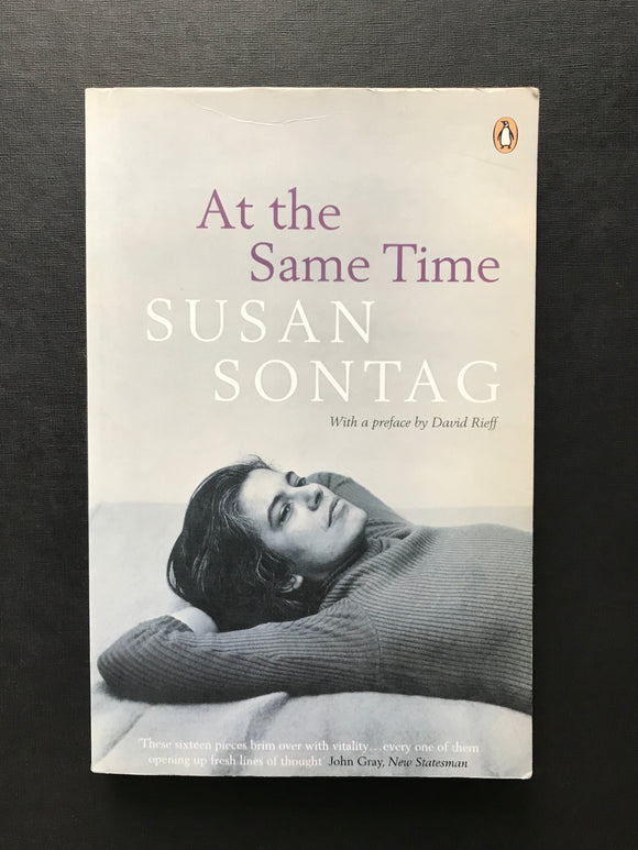 Sontag, Susan -At the Same Time