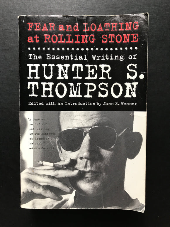 Thompson, Hunter S. -Fear and Loathing at Rolling Stone, The Essential Writings of Hunter S. Thompson