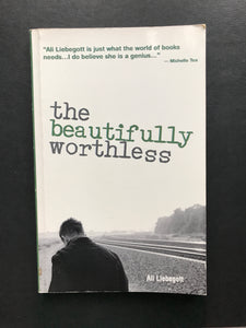 Liebegott, Ai -The Beautifully Worthless