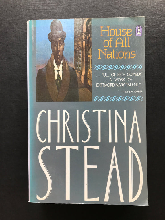 Stead, Christina -House of All Nations
