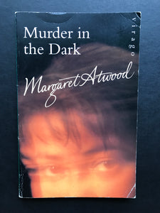 Atwood, Margaret -Murder in the Dark
