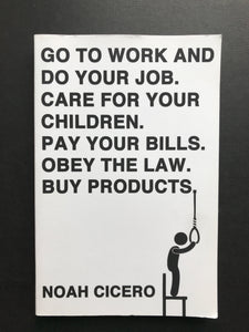 Cicero, Noah -Go to Work and Do Your Job...