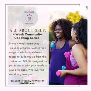 Self Care University (4 Week Community Coaching Program)