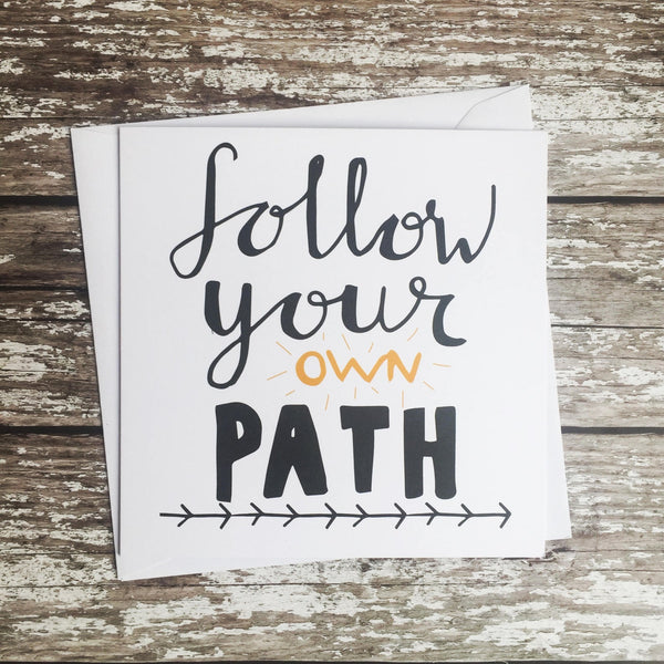 Good Luck Card - Follow Your Own Path