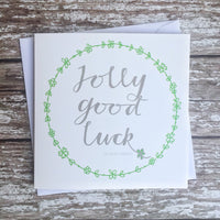Jolly Good Luck Card - Leaving Card