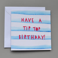 Have a Tip Top Birthday Card