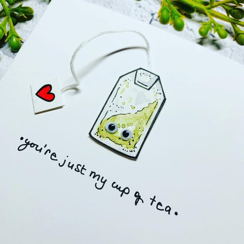 You're Just My Cup of Tea Card - original pen and ink illustration painted with watercolour