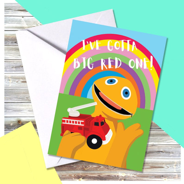 I've Got A Big Red One Greetings Card starting Zippy from Rainbow