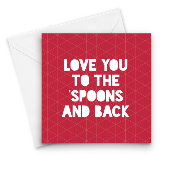 Love You to the Spoons and Back Card