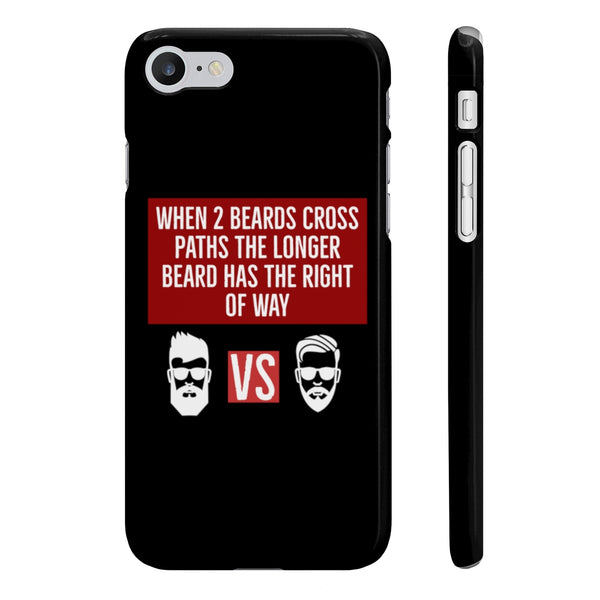 When Two Beards Cross Paths Phone Case