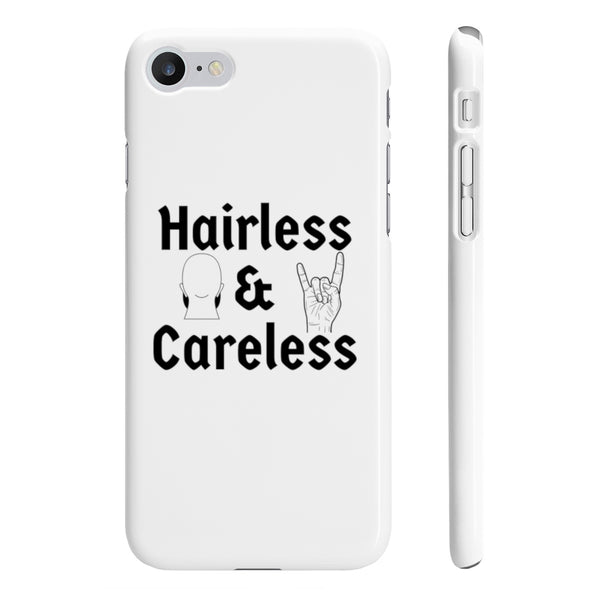 Hairless & Careless Phone Case