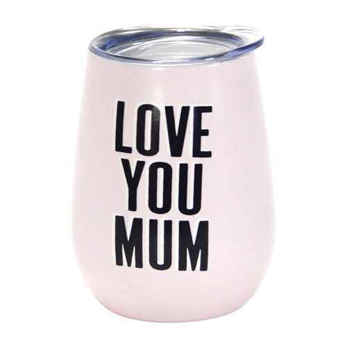 Love You Mum Wine Tumbler - Double Walled - Gifti | Gifts they will love