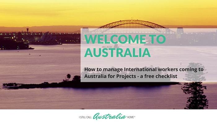 how to manage international teams coming to Australia for project work
