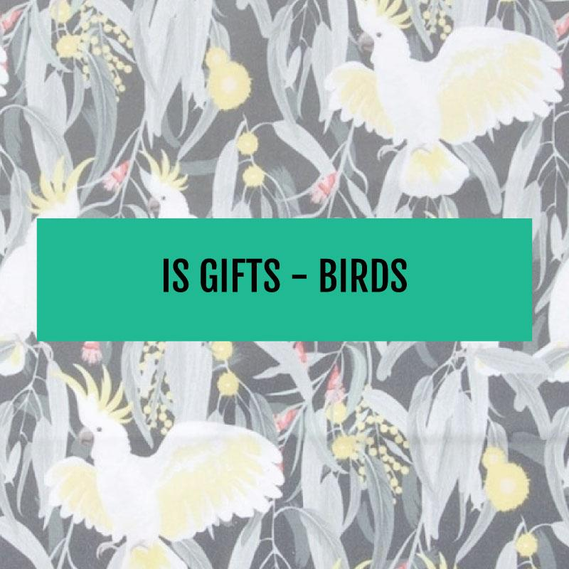 IS GIFTS - BIRDS