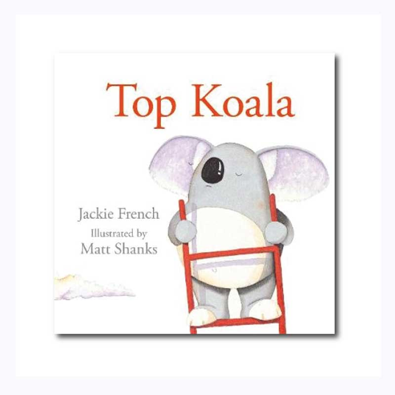 Top Koala pictures book Jackie French Matt Shanks