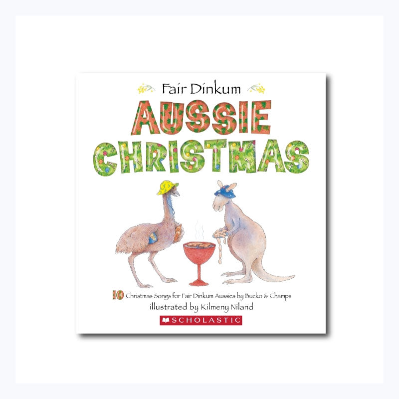 fair dinkum aussie christmas songbook