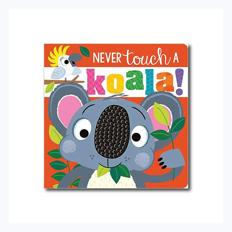 Never Touch a Koala Board Book