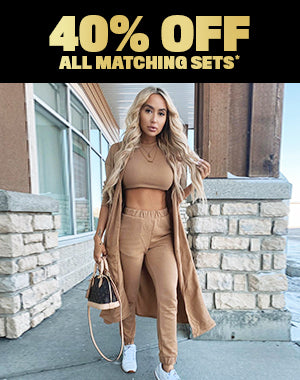 40% OFF ALL MATCHING SETS