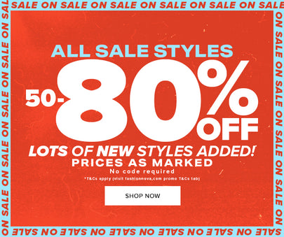 ALL SALE STYLES 50-80% OFF