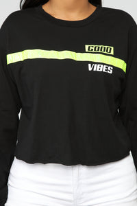 Only Good Vibes LS Top - Black