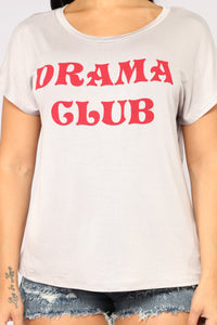 Join The Drama Club Tee - Silver