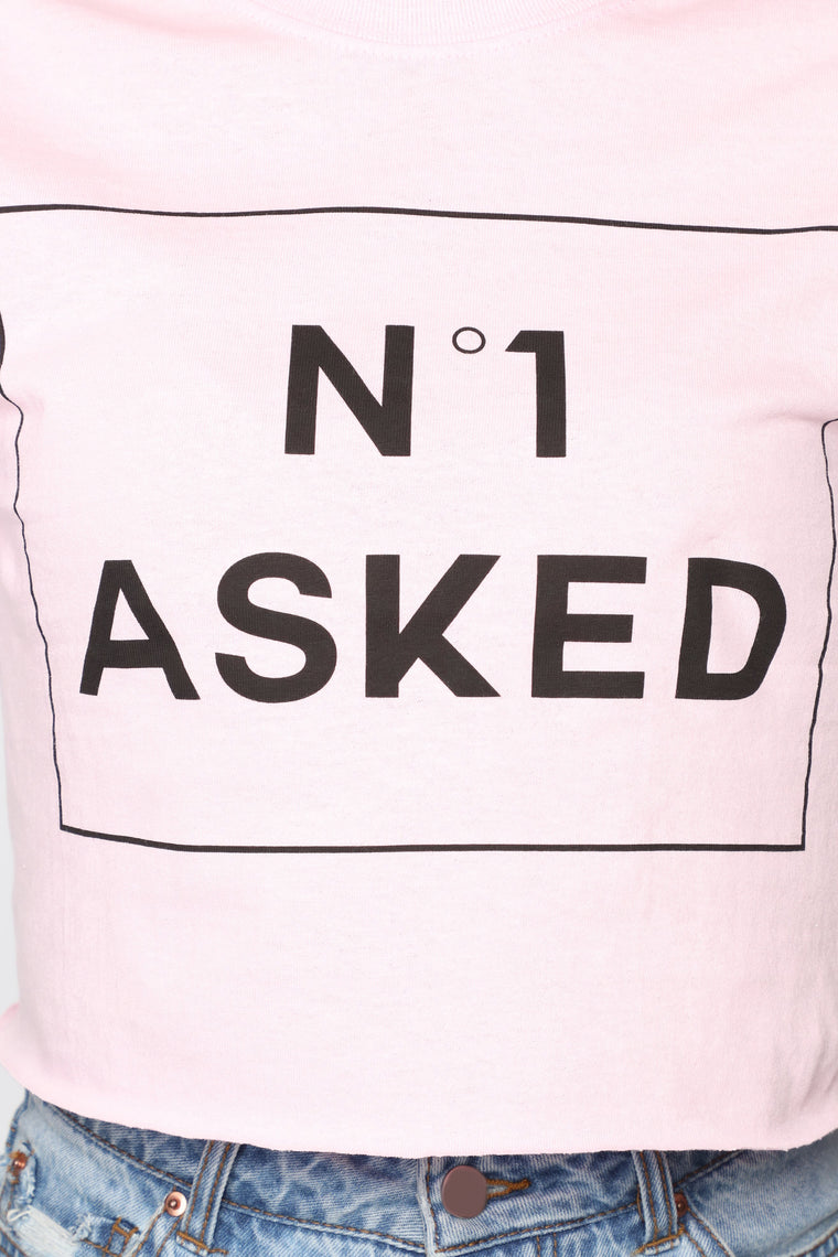 No One Asked Crop Top - Pink