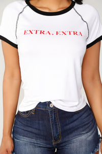 I Can Be Extra Tee - White/Black
