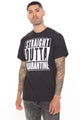 Straight Outta Quarantine Short Sleeve Tee - Black